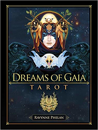 Tarot Deck Review – The Dreams of Gaia Tarot & Guide Book Created by Ravynne Phelan
